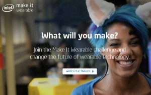 Intel make it wearable competition
