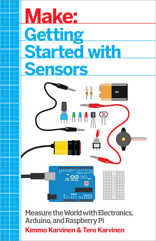 Gadget Book: Make - Getting Started with Sensors