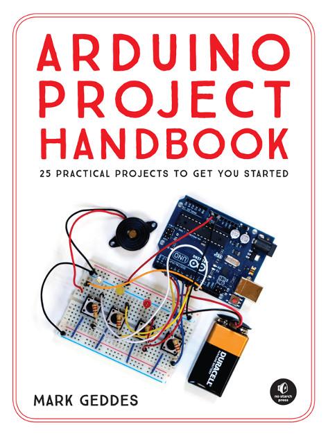 Gadget book the arduino project handbook