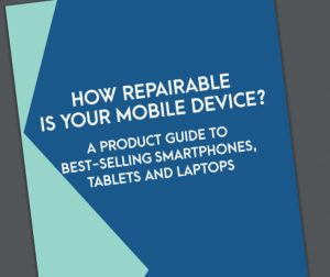 How Repairable is Your Mobile Device