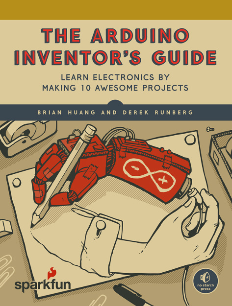 Gadget Book: The Arduino Inventor's Guide