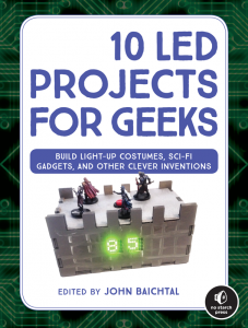 Gadget Book: 10 LED Projects for Geeks