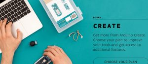 Arduino offers free Arduino Create Maker plan
