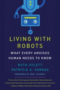 Gadget Book: Living with Robots - What Every Anxious Human Needs to Know